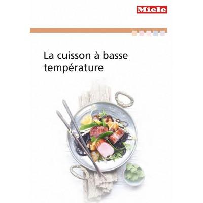 Cuisiner à basse température Miele