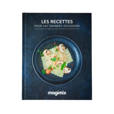 Les Recettes pour les Grandes Occasions - Recettes au Cook Expert Magimix