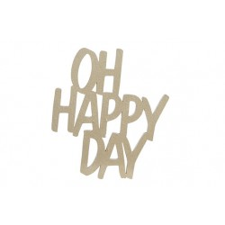 OH HAPPY DAY HOUT GOUD 13X1X15CM